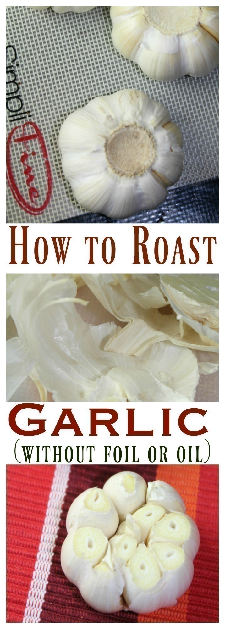 How to Roast Garlic without Aluminum Foil or Oil