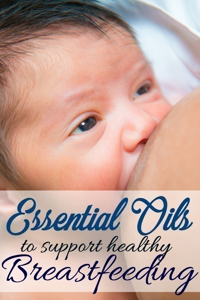 Essential Oils to support Healthy Breastfeeding
