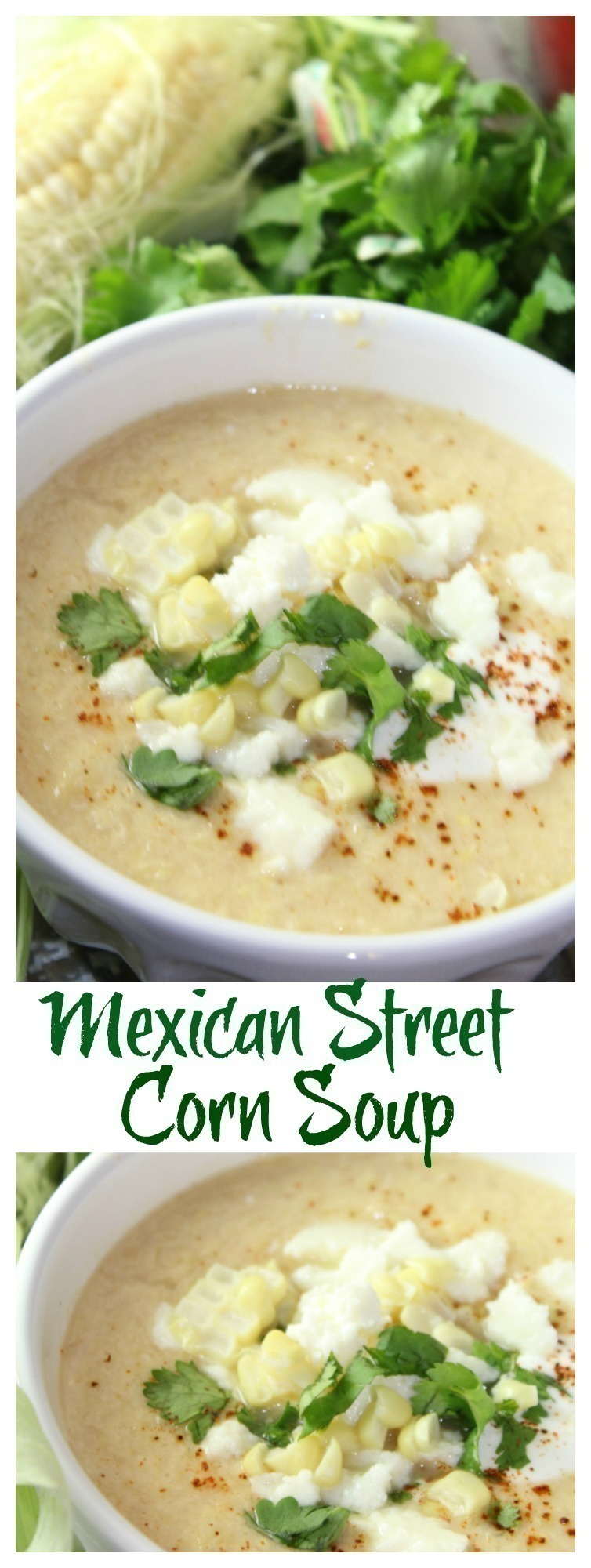 All of your favorite flavors of Mexican street corn wrapped into a deliciously creamy soup.