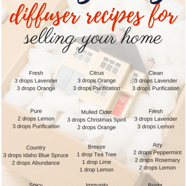Young Living Diffuser Recipes for Selling your Home