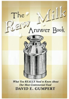 The Raw Milk Answer Book