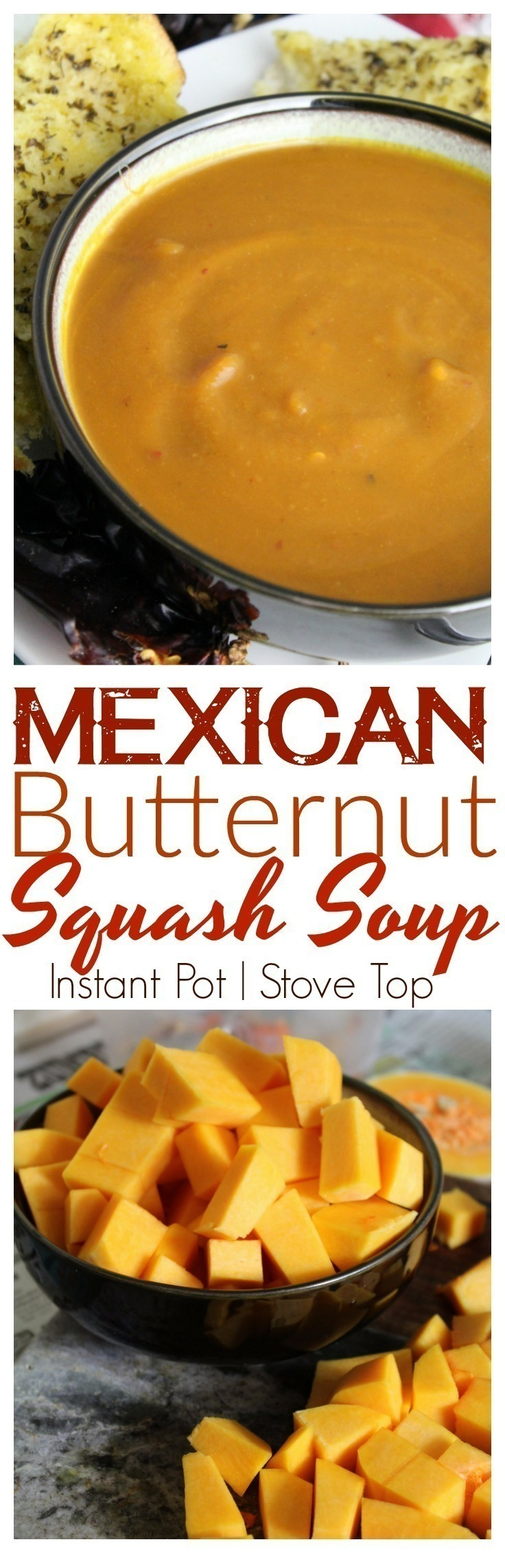 New Mexico or Ancho Chiles add tremendous flavor to this rich, and warm bowl of Mexican Butternut Squash Soup, made easily in the Instant Pot or on the stove top.