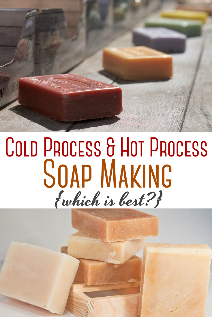 Cold Process vs. Hot Process Soap (Which is Best?) - Rebooted Mom