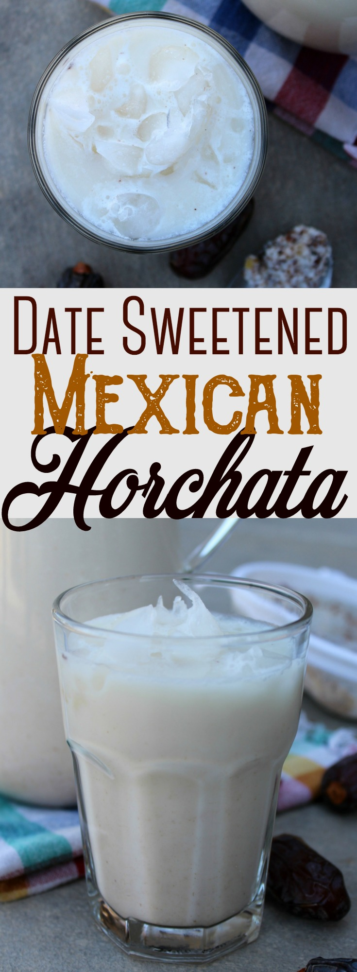 Date Sweetened Mexican Horchata: A creamy, healthy and simple homemade Mexican Horchata that's naturally sweetened with medjool dates.  #healthy #horchata #Mexican #CincodeMayo #norefinedsugar #dates