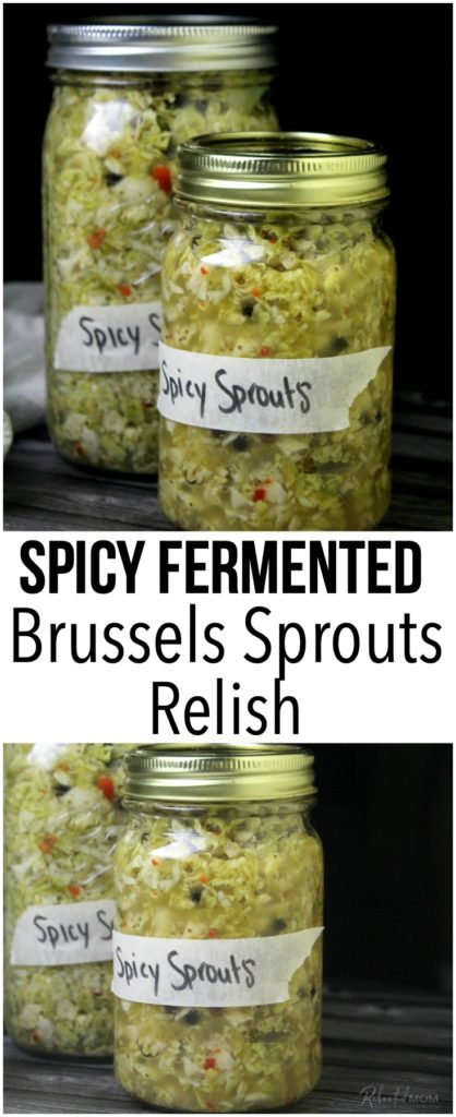 Spicy Fermented Brussels Sprouts Relish
